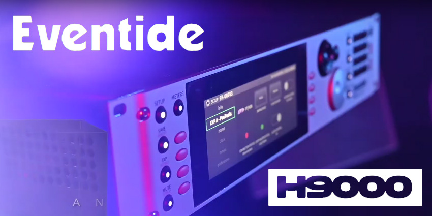 Le H9000 d'Eventide