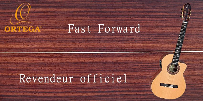 Fast Forward revendeur officiel Ortega